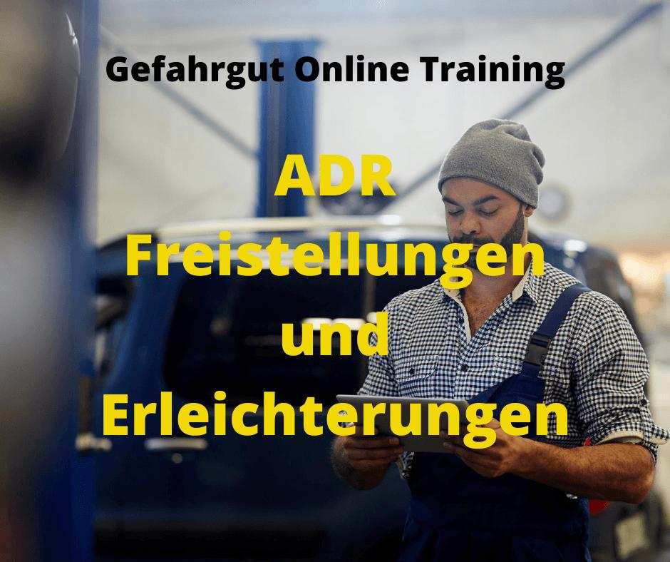 Gefahrgut Online Training ADR Freistellungen und Erleichterungen